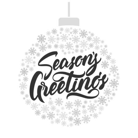 A Vector illustration: Hand lettering of Seasons Greeting with Christmas ball of snowflakes