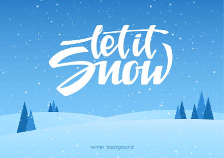 Hand lettering of Let it Snow on blue winter background