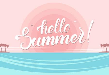 Vector illustration: Brush lettering of Hello Summer on Sunset ocean beach background.