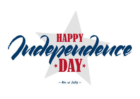 Handwritten lettering of Happy Independence Day. Fourth of July typographic design.