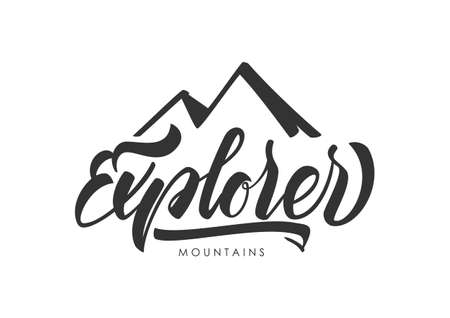 Hand drawn modern brush lettering of Explorer with silhouette of mountains.