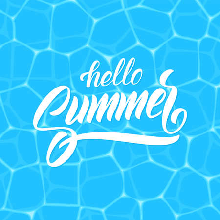 Brush lettering composition of Hello Summer on blue water background.