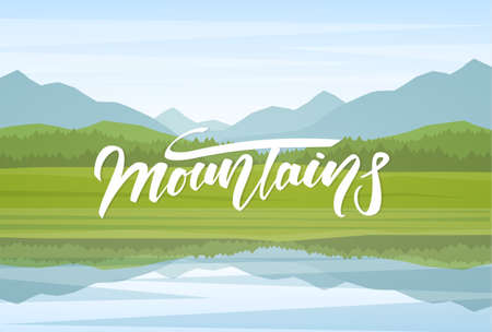 Mountain Lake landscape with reflection and handwritten lettering.