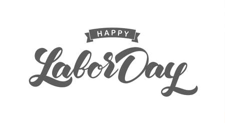 Handwritten lettering of Happy Labor Day on white background.