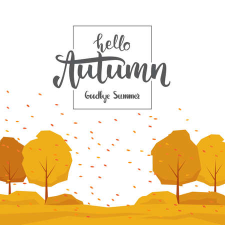 Background with trees, leaves fall and handwritten lettering Hello Autumn goodbye Summer.