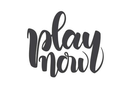 Hand drawn lettering composition of Play Now