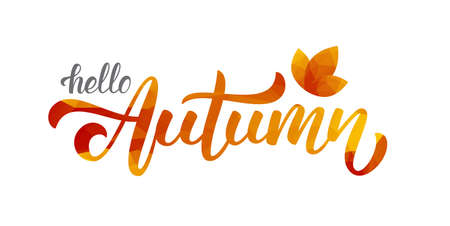 Handwritten lettering of hello autumn. Low poly, vector illustration.