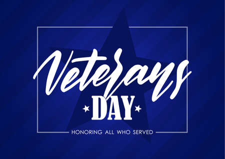 Vector card with hand lettering of Veterans Day on blue background.