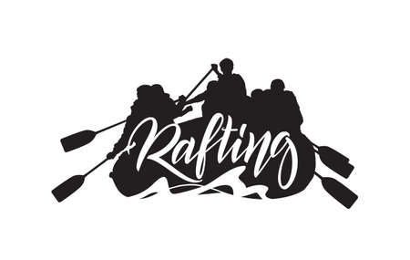 Vector illustration: Handwritten lettering on Silhouette of rafting team background. Typography emblem design