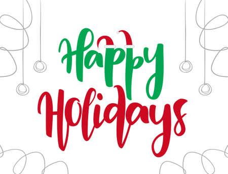サンタクロースの帽子とクリスマスの飾り付けでハッピーホリデーのベクトルハンド描かれたタイプのレタリング。
