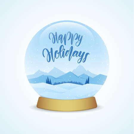 A Vector illustration: Happy Holidays. Snow globe with winter mountains landscape isolated on light blue background.