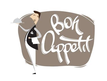 Cartoon scene with waiter hand lettering of Bon appetit. Isolated on white background. Illustration