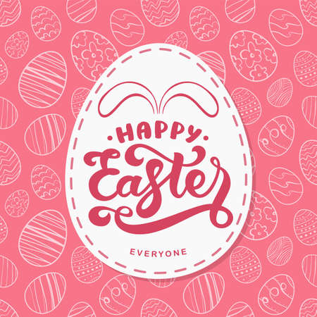 Vector Greeting card with hand drawn eggs, handwritten lettering of Happy Easter Everyone with bunnies ears.