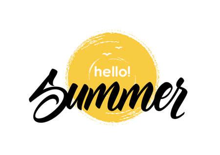 Handwritten lettering of Hello Summer on hand drawn brush textured sun Illustration