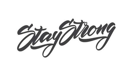 Handwritten modern type lettering of Stay Strong. Typography Design Ilustração