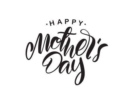 Vector illustration: Handwritten type lettering of Happy Mother's Day isolated on white background. Vettoriali