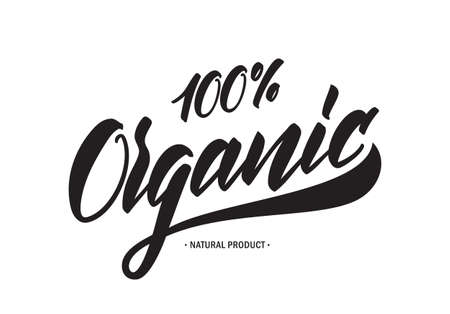 Handwritten tag lettering of 100 percent Organic Natural Products. Illustration