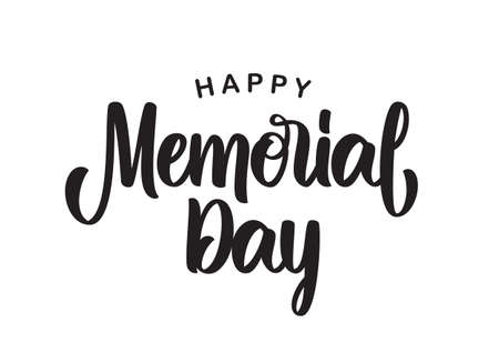 Handwritten type lettering composition of Happy Memorial Day on white background Illustration