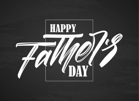 Vector illustration: Handwritten type lettering composition of Happy Fathers Day on chalkboard background