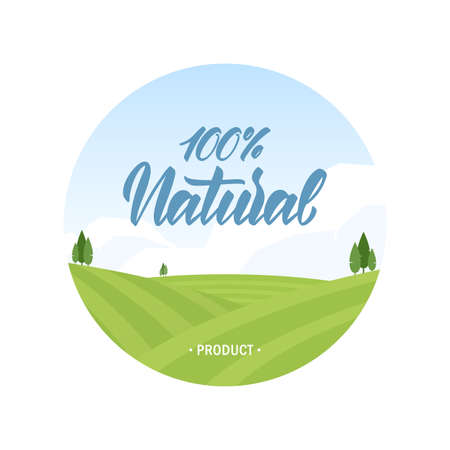 Flat template of label with summer fields landscape and handwritten lettering of 100 percent Natural Products. Illustration
