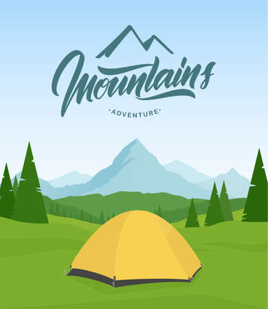 Summer landscape with hand lettering of Mountains Adventure and tent camp on foreground. Illustration