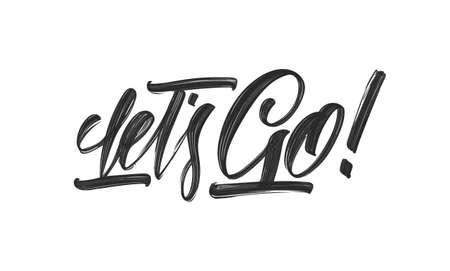Handschriftliche Typografie-Beschriftung von Lets Go auf weißem Hintergrund.