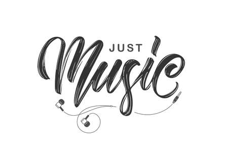 Handwritten brush ink lettering of Just Music with headphones on white background Illustration