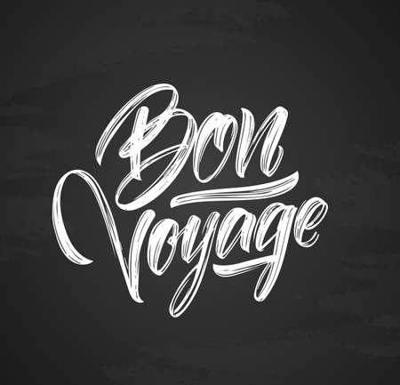 Handwritten brush type lettering of Bon Voyage on chalkboard background Illustration