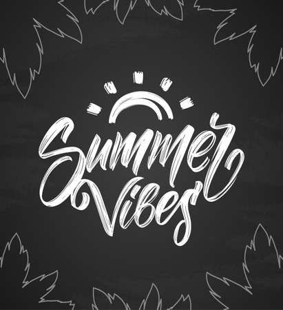 Handwritten type lettering of Summer Vibes with hand drawn brush sun and palm leaves on chalkboard background