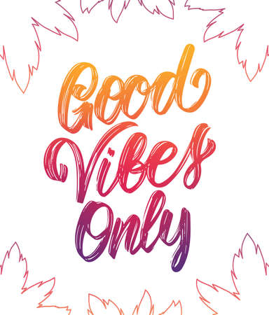 Colorful Handwritten type lettering of Good Vibes Only with palm leaves on white background