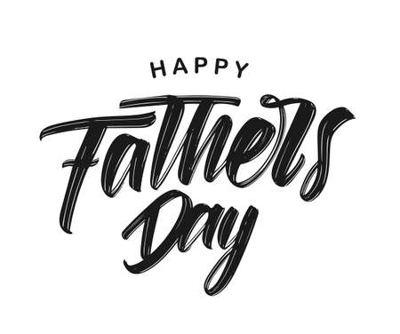 Vector illustration: Hand drawn type lettering composition of Happy Fathers Day on white background