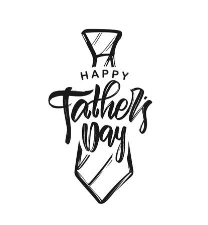 Vector illustration: Handwritten type lettering of Happy Fathers Day with hand drawn tie on white background.