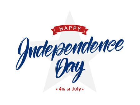 Handwritten type lettering of Happy Independence Day with ribbon and star. Fourth of July typographic design.