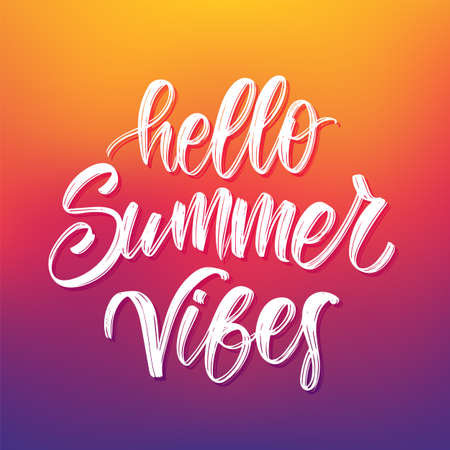 Vector illustration: Handwritten brush type lettering composition of Hello Summer Vibes on colorful blurred background.