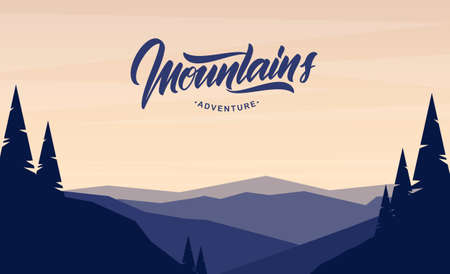 Vector flat mountains landscape with pines on foreground and hand lettering emblem.