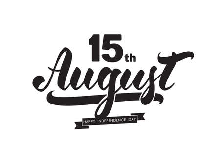Vector illustration: Handwritten brush lettering of 15 th August. Happy Independence Day India on white background.