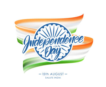 Vector illustration: Greeting card with Indian flag and Hand lettering of Happy Independence Day. 15th August. Salute India