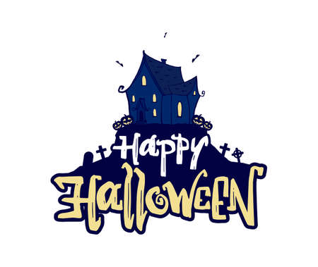 Vector illustration: Hand drawn cartoon haunted house and lettering of Happy Halloween on white background.