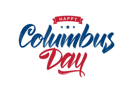 Vector illustration: Handwritten Calligraphic brush type Lettering composition of Happy Columbus Day on white background Foto de archivo - 108876876