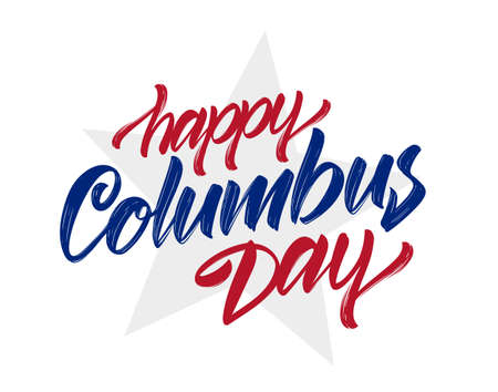 Vector illustration: Handwritten Calligraphic brush Lettering of Happy Columbus Day with star on white background Foto de archivo - 108876880