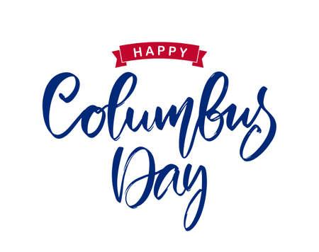 Vector handwritten calligraphic brush type lettering of Happy Columbus Day. Foto de archivo - 109281524
