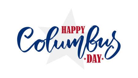 Vector handwritten calligraphic type lettering composition of Happy Columbus Day. Foto de archivo - 109281230