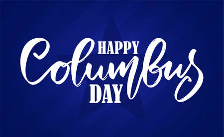 Vector handwritten calligraphic type lettering composition of Happy Columbus Day on blue background. Foto de archivo - 109281231