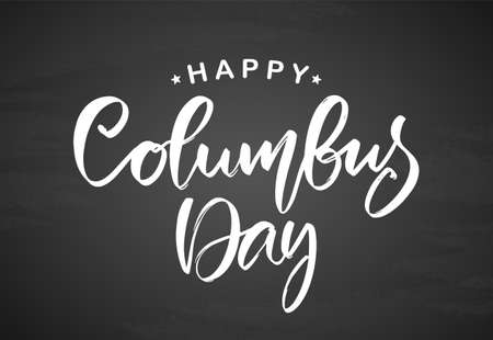 Vector handwritten calligraphic brush type lettering of Happy Columbus Day on chalkboard background. Foto de archivo - 109281232