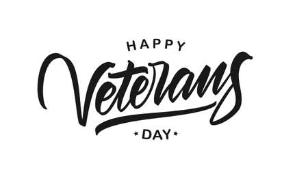 Vector illustration: Calligraphic brush type lettering composition of Happy Veterans Day on white background Illustration