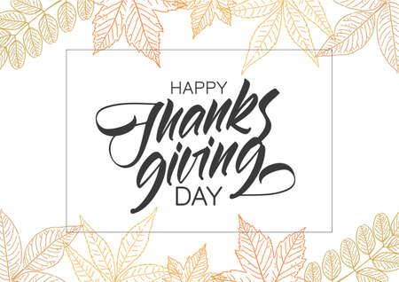 Handwritten elegant type lettering of Happy Thanksgiving Day with hand drawn autumn leaves.