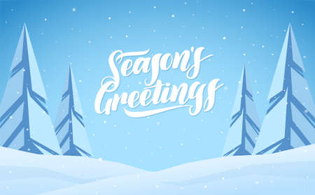 Vector illustration. Winter snowy flat landscape with hand lettering of Seasons Greetings. Merry Christmas and Happy New Year.
