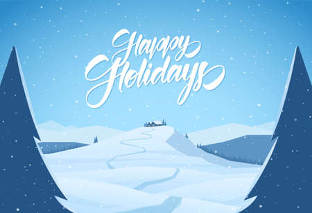 Vector illustration: Snowy mountains christmas landscape with path to cartoon house and handwritten lettering of Happy Holidays