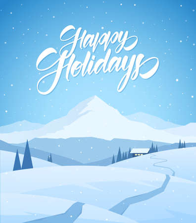 Winter snowy mountains christmas landscape with path to cartoon house and handwritten lettering of Happy Holidays