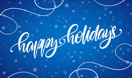 Vector illustration. Handwritten calligraphic brush type lettering of Happy Holidays on blue snowflakes background.